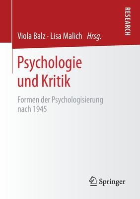 Psychologie Und Kritik: Formen Der Psychologisierung Nach 1945 Cover Image
