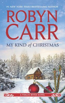 My Kind of Christmas (Virgin River Novel #18) Cover Image