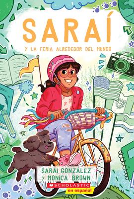 Saraí y la Feria Alrededor del Mundo (Sarai and the Around the World Fair): Spanish Edition Cover Image