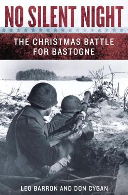 No Silent Night: The Christmas Battle for Bastogne Cover Image