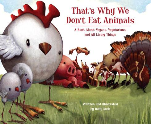 That's Why We Don't Eat Animals Cover