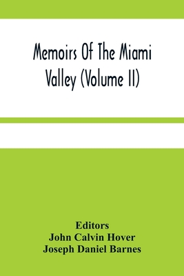 Memoirs Of The Miami Valley (Volume Ii) Cover Image