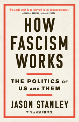How Fascism Works: The Politics of Us and Them Cover Image