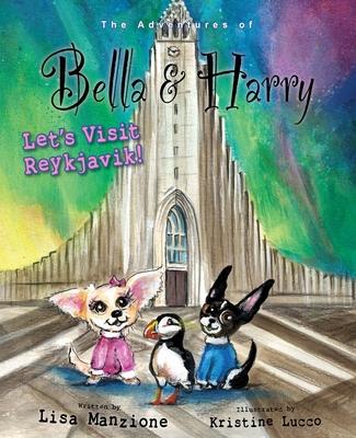 Let's Visit Reykjavik!: Adventures of Bella & Harry Cover Image