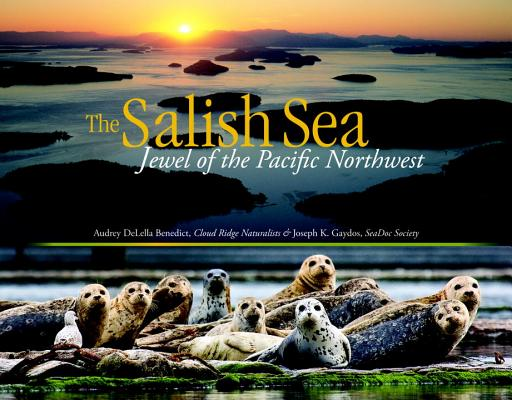 The Salish Sea: Jewel of the Pacific Northwest Cover Image