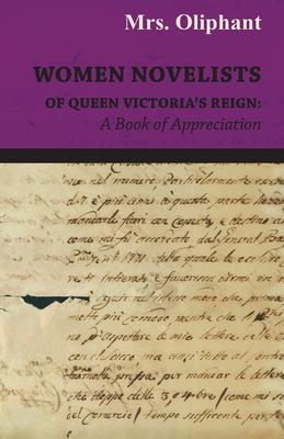 Women Novelists of Queen Victoria's Reign: A Book of Appreciation Cover Image