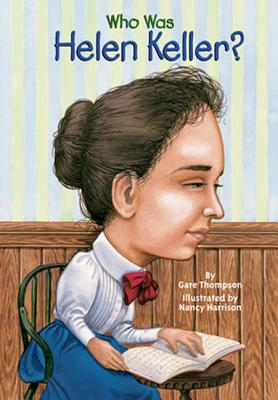 Cover for Who Was Helen Keller?