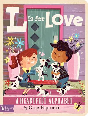 L Is for Love: A Heartfelt Alphabet Cover Image