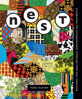 The Best of Nest: Celebrating the Extraordinary Interiors from Nest Magazine Cover Image