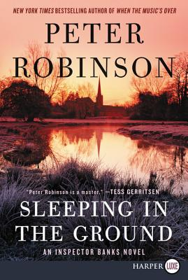 Sleeping in the Ground: An Inspector Banks Novel (Inspector Banks Novels #24) Cover Image