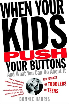 Cover for When Your Kids Push Your Buttons