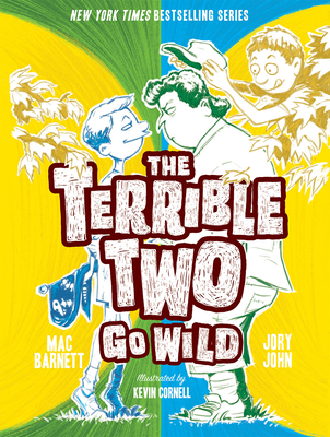 The Terrible Two Go Wild by Mac Barnett and Jory John