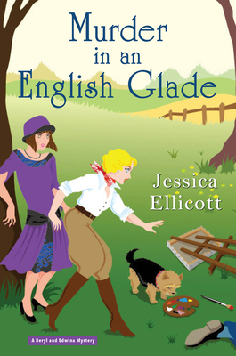 Cover for Murder in an English Glade (Beryl and Edwina Mystery)