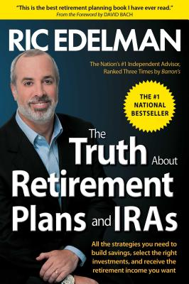 The Truth about Retirement Plans and IRAs Cover