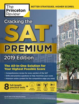 Cracking the SAT Premium Edition with 8 Practice Tests, 2019 cover image