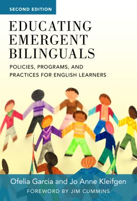 Educating Emergent Bilinguals: Policies, Programs, and Practices for English Learners (Language and Literacy) Cover Image