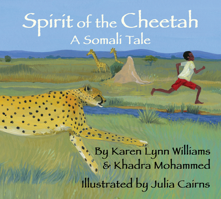 Spirit of the Cheetah: A Somali Tale Cover Image