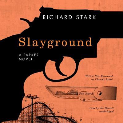 Slayground Lib/E (Parker Novels #14) Cover Image