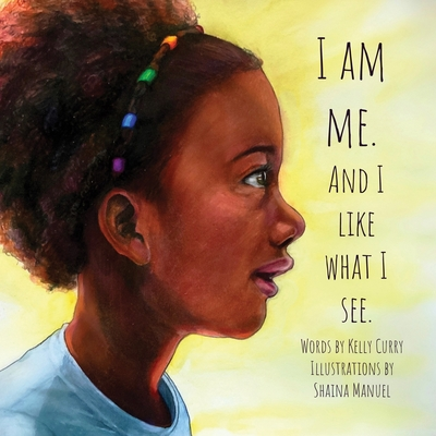 I Am Me. And I Like What I See Cover Image