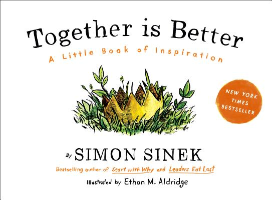 Together Is Better: A Little Book of Inspiration Cover Image