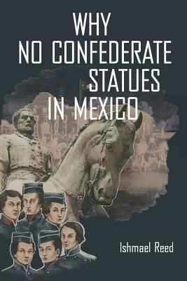 Why No Confederate Statues in Mexico Cover Image