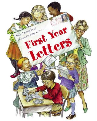 First Year Letters (Mrs. Hartwell's Classroom Adventures #3) Cover Image