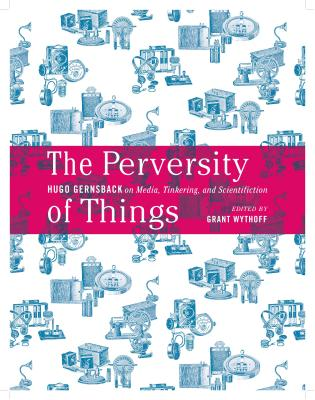 Cover for The Perversity of Things