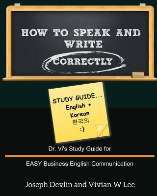 How to Speak and Write Correctly: Study Guide (English + Korean) Cover Image