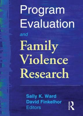 Program Evaluation and Family Violence Research Cover Image
