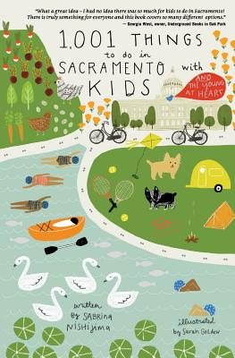 1,001 Things To Do In Sacramento With Kids (& The Young At Heart) Cover Image