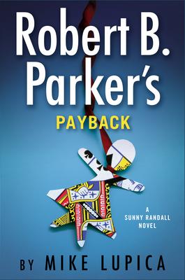 Robert B. Parker's Payback (Sunny Randall #9) Cover Image
