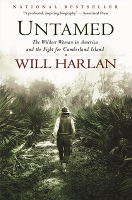 Untamed: The Wildest Woman in America and the Fight for Cumberland Island Cover Image