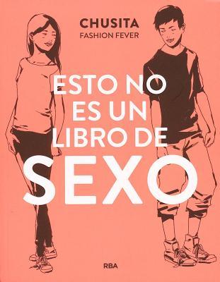 Esto No Es un Libro de Sexo Cover Image