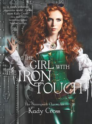 Cover for The Girl with the Iron Touch (Harlequin Teen)