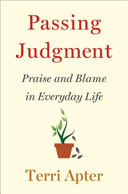 Passing Judgment: Praise and Blame in Everyday Life Cover Image