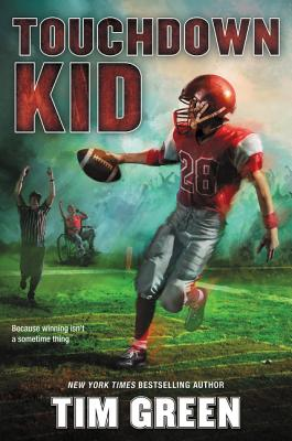 Touchdown Kid by Tim Green