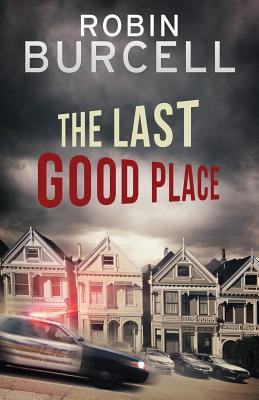 The Last Good Place Cover Image