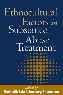 Ethnocultural Factors in Substance Abuse Treatment Cover Image