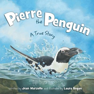 Pierre the Penguin: A True Story Cover Image