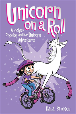 Unicorn on a Roll: Another Phoebe and Her Unicorn Adventure Cover Image