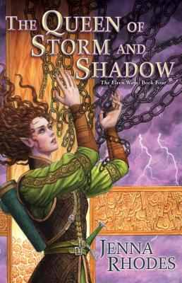 The Queen of Storm and Shadow (Elven Ways #4) Cover Image