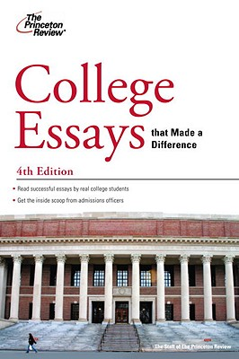 College Essays that Made a Difference, 4th Edition Cover Image