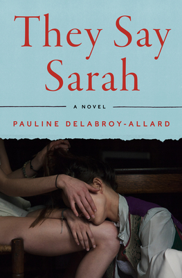 They Say Sarah: A Novel Cover Image