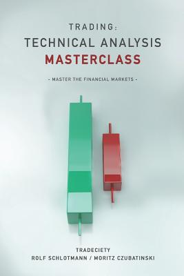 Trading: Technical Analysis Masterclass: Master the financial markets Cover Image