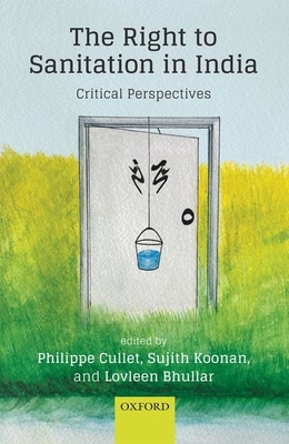 The Right to Sanitation in India: Critical Perspectives Cover Image