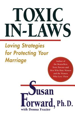 Toxic In-Laws: Loving Strategies for Protecting Your Marriage Cover Image