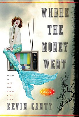 Where the Money Went: Stories Cover Image