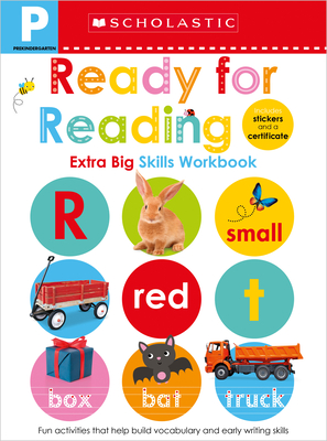 Ready for Reading Pre-K Workbook: Scholastic Early Learners (Extra Big Skills Workbook) Cover Image