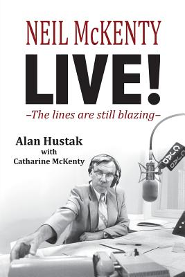 Cover for Neil McKenty Live - The lines are still blazing