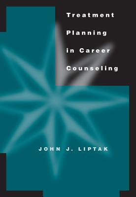 Treatment Planning in Career Counseling (Graduate Career Counseling) Cover Image